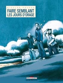 Faire semblant les jours d'orage - NicolasPoupon