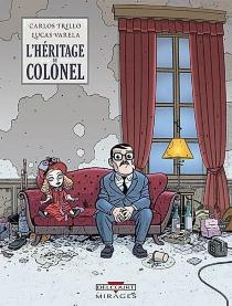 L'héritage du colonel - CarlosTrillo