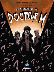 Le testament du docteur M - Damour