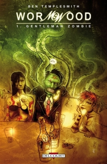 Wormwood - Ben Templesmith
