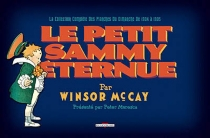 Le petit Sammy éternue : la collection complète des planches du dimanche de 1904 à 1905 - WinsorMcCay