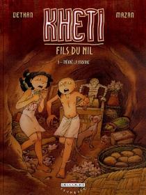 Kheti, fils du Nil - IsabelleDethan