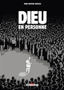 Dieu en personne - Marc-AntoineMathieu