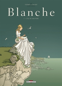 Blanche - Thierry Chavant