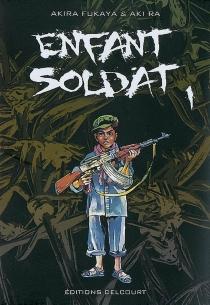 Enfant soldat - Aki Ra