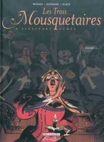 Les trois mousquetaires, d'Alexandre Dumas - MichelDufranne