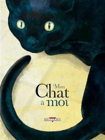 Mon chat à moi -