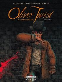 Oliver Twist, de Charles Dickens - LoïcDauvillier
