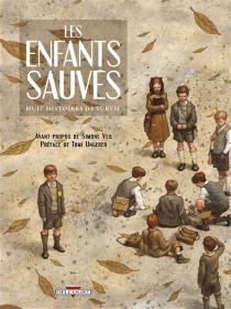 Les enfants sauvés : huit histoires de survie -