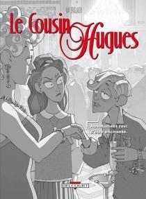 Le cousin Hugues - MaxBraslavsky