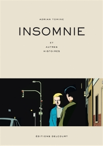 Insomnie : et autres histoires - AdrianTomine