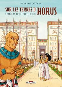Sur les terres d'Horus - IsabelleDethan