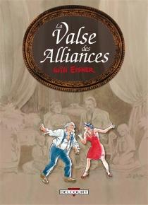 La valse des alliances - WillEisner