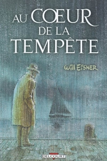 Au coeur de la tempête - WillEisner