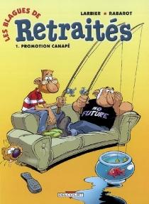 Les blagues de retraités - PhilippeLarbier