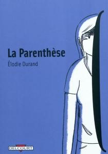 La parenthèse - ElodieDurand