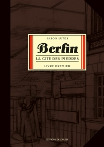 Berlin| Jason Lutes - JasonLutes