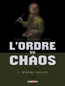 L'ordre du chaos - Geto