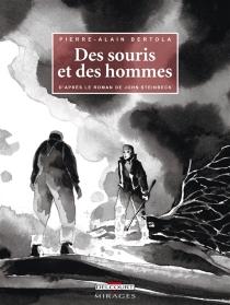 Des souris et des hommes - Pierre AlainBertola