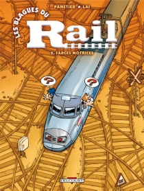 Les blagues du rail - FabioLai