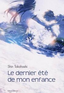 Le dernier été de mon enfance - ShinTakahashi