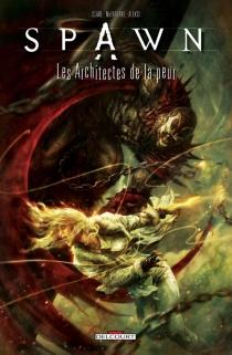 Spawn : les architectes de la peur - AleksiBriclot