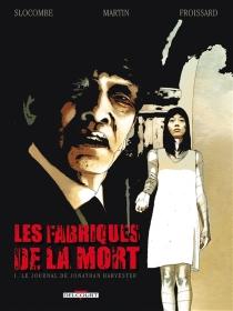 Les fabriques de la mort - FreddyMartin