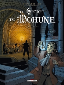 Le secret du Mohune - Dominique Hé
