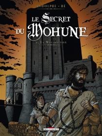 Le secret du Mohune - DominiqueHé
