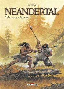Neandertal - EmmanuelRoudier