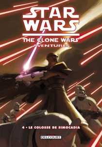Star Wars : the clone wars aventures - Jeremy Barlow