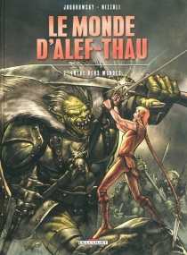 Le monde d'Alef-Thau - AlexandroJodorowsky