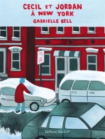 Cecil et Jordan à New York - GabrielleBell