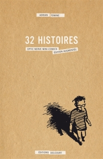 32 histoires : la série complète des mini-comics Optic Nerve - AdrianTomine
