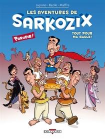 Les aventures de Sarkozix - BrunoBazile