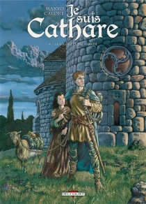 Je suis cathare - Alessandro Calore