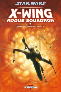 Star Wars : X-Wing, Rogue squadron - Mike W. Barr