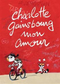 Charlotte Gainsbourg mon amour - FabriceTarrin