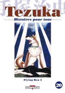 Flying Ben| Histoires pour tous - OsamuTezuka