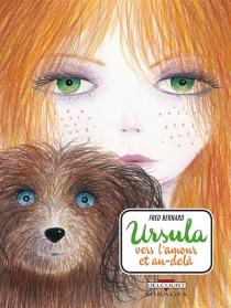 Ursula, vers l'amour et au-delà - FrédéricBernard
