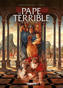 Le pape terrible - Theo Caneschi