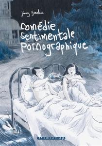 Comédie sentimentale pornographique - JimmyBeaulieu