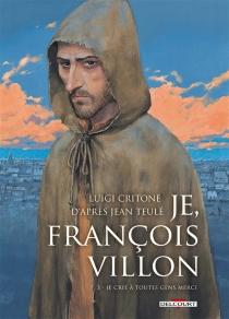 Je, François Villon - LuigiCritone