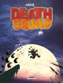 Death squad - Mike