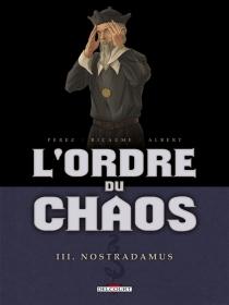 L'ordre du chaos - ÉricAlbert