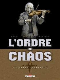 L'ordre du chaos - Ippóliti
