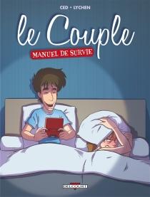 Le couple : manuel de survie - Ced