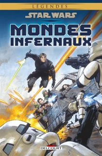 Star Wars : mondes infernaux - Bruce Jones