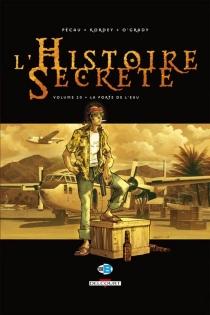 L'histoire secrète : tome 20 - IgorKordey