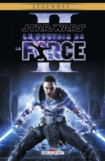 Star wars : le pouvoir de la force II - W. Haden Blackman